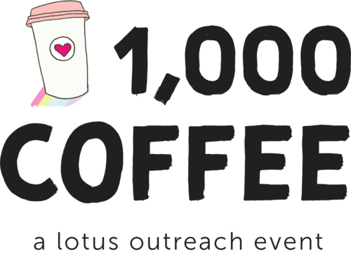 1000 Cofeee   lotus outreach event